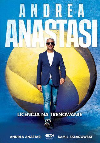 Okładka książki/ebooka Andrea Anastasi. Licencja na trenowanie
