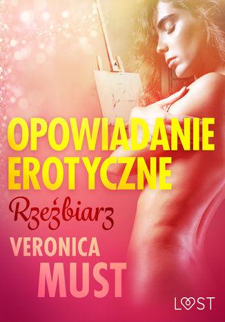 Okładka książki/ebooka Rzeźbiarz - opowiadanie erotyczne