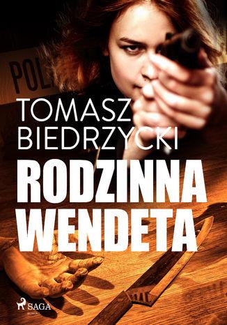 Okładka książki/ebooka Rodzinna wendeta