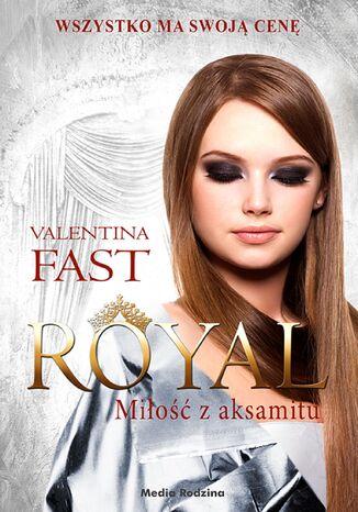 Okładka książki/ebooka Royal. Tom 6. Miłość z aksamitu