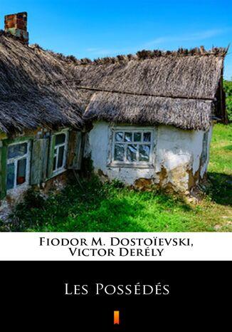 Okładka książki Les Possédés