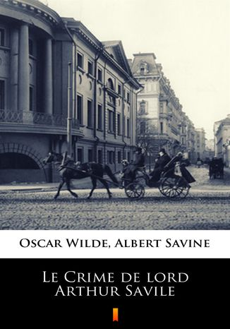Ebook Le Crime de lord Arthur Savile