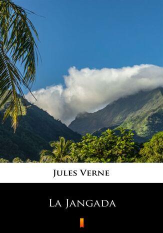 Okładka książki/ebooka La Jangada
