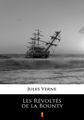 Okładka książki/ebooka Les Révoltés de la Bounty