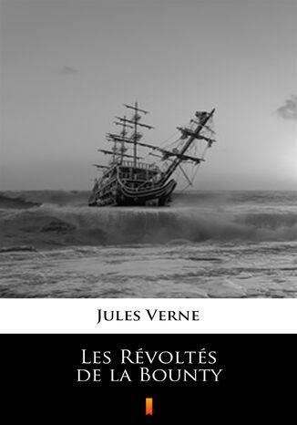 Okładka książki Les Révoltés de la Bounty