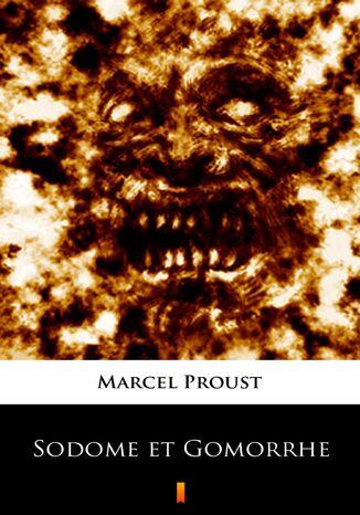 Okładka książki Sodome et Gomorrhe