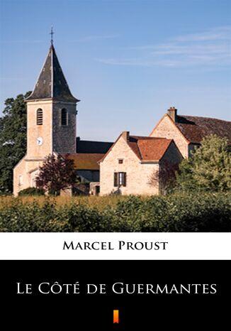 Okładka książki Le Côté de Guermantes