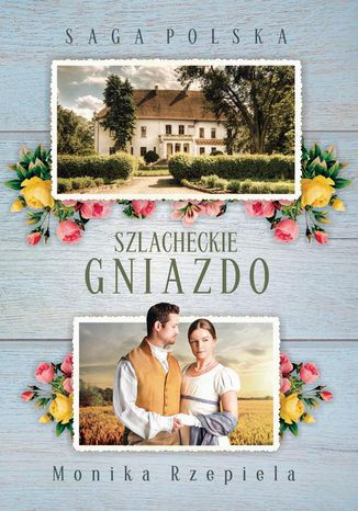 Okładka książki/ebooka Szlacheckie gniazdo