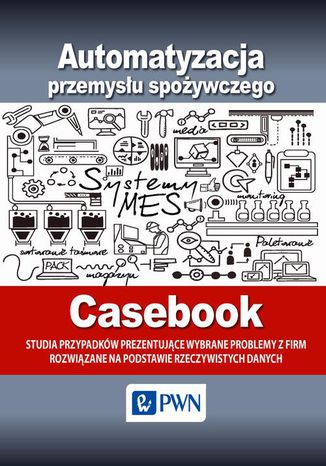 Okładka książki/ebooka Automatyzacja przemysłu spożywczego - Cas
