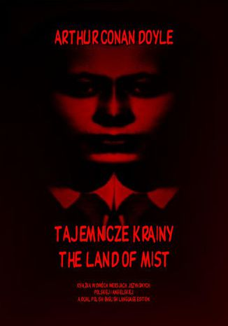 Okładka książki Tajemnicze krainy. The Land of Mist