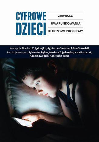 Okładka książki/ebooka Cyfrowe dzieci