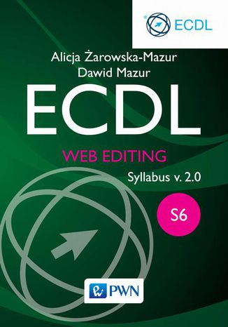 Okładka książki/ebooka ECDL. Web editing. Moduł S6. Syllabus v. 2.0