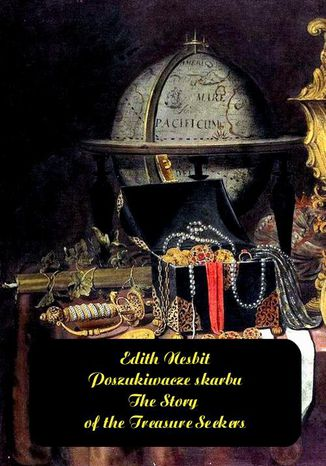 Okładka książki/ebooka Poszukiwacze skarbu. The Story of the Treasure Seekers