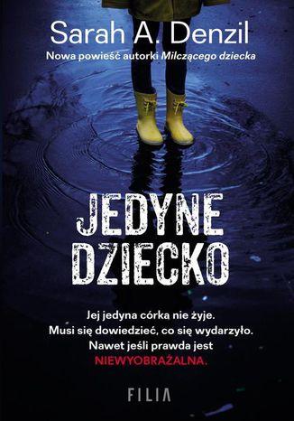 Okładka książki/ebooka Jedyne dziecko