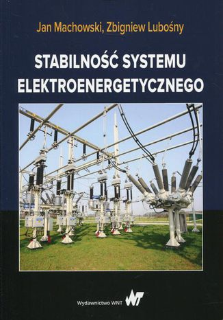 Okładka książki Stabilność systemu elektroenergetycznego