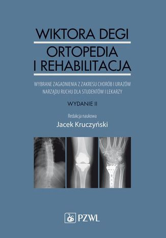 Okładka książki Wiktora Degi ortopedia i rehabilitacja