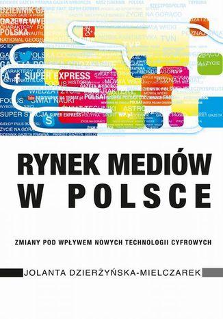Okładka książki Rynek mediów w Polsce
