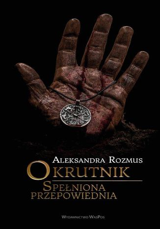 Okładka książki/ebooka Okrutnik. Spełniona przepowiednia