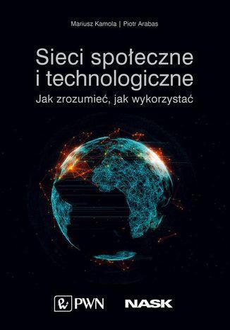 Okładka książki/ebooka Sieci społeczne i technologiczne