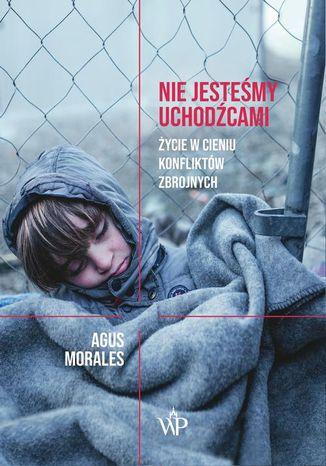 Okładka książki/ebooka Nie jesteśmy uchodźcami