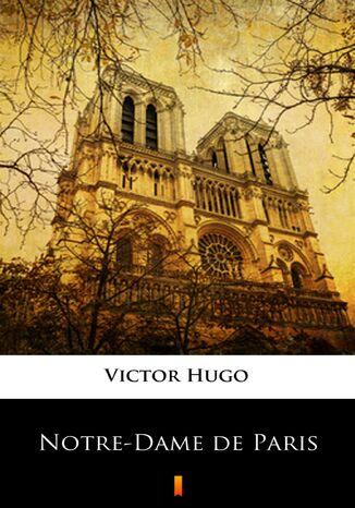 Okładka książki Notre-Dame de Paris