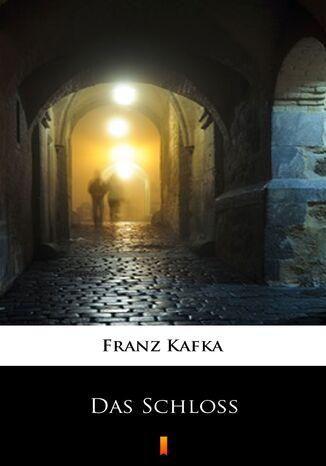Okładka książki Das Schloss