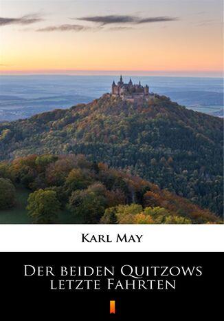 Okładka książki/ebooka Der beiden Quitzows letzte Fahrten