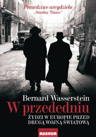 Okładka książki W przededniu. Żydzi w Europie przed II wojną światową