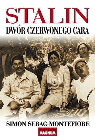 Okładka książki/ebooka Stalin. Dwór czerwonego cara