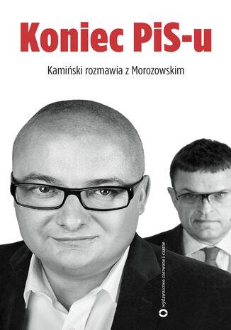 Okładka książki/ebooka Koniec PIS-u