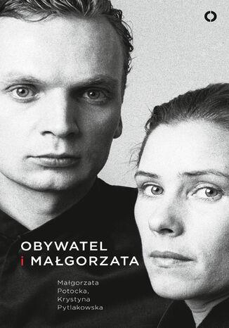 Okładka książki Obywatel i Małgorzata