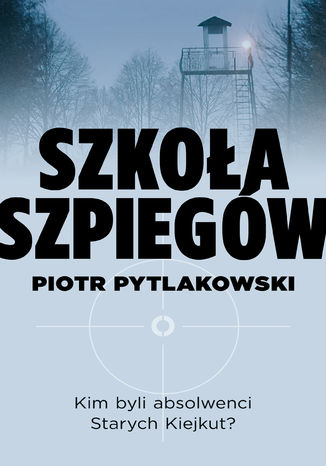 Okładka książki/ebooka Szkoła szpiegów