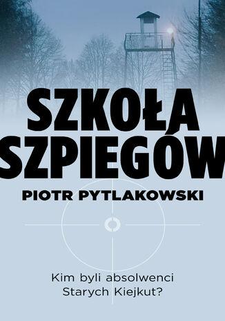 Okładka książki Szkoła szpiegów