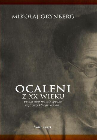 Okładka książki Ocaleni z XX wieku