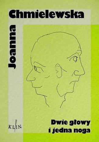 Okładka książki/ebooka Dwie głowy i jedna noga