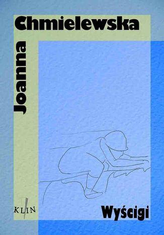 Okładka książki/ebooka Wyścigi