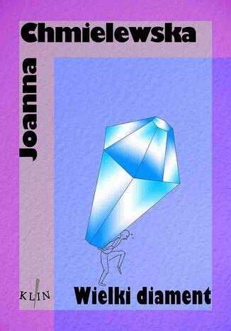 Okładka książki Wielki Diament 1