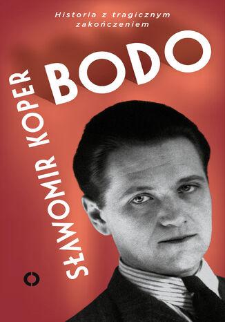 Okładka książki Bodo. Historia z tragicznym zakończeniem