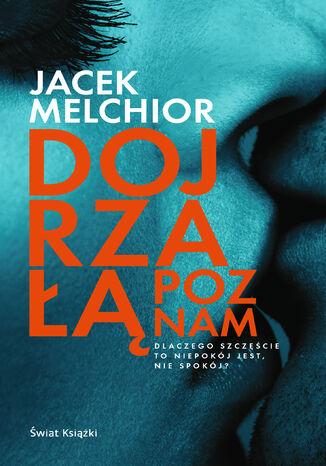 Okładka książki/ebooka Dojrzałą poznam