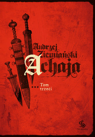 Okładka książki/ebooka Achaja - tom 3