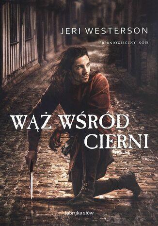 Okładka książki Wąż wśród cierni