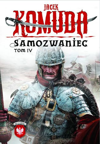 Okładka książki/ebooka Orły na Kremlu. Samozwaniec. Tom 4