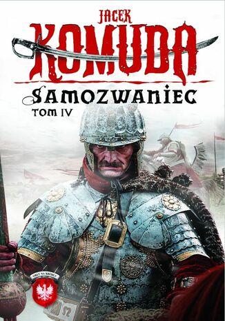 Okładka książki Orły na Kremlu. Samozwaniec. Tom 4