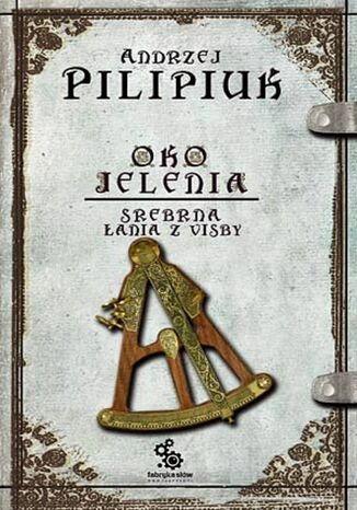 Okładka książki Oko Jelenia. (#2). Srebrna Łania z Visby