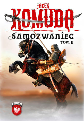 Ebook Orły na Kremlu. (tom 2). Samozwaniec, tom 2
