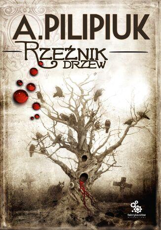 Okładka książki Rzeźnik drzew