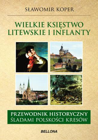 Okładka książki Wielkie księstwo Litewskie i Inflanty