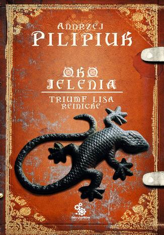Okładka książki Oko Jelenia. (#5). Tryumf Lisa Reinicke