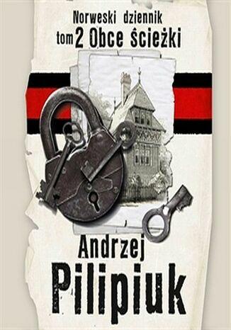 Okładka książki Norweski dziennik. (#2). Norweski dziennik. Obce ścieżki