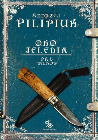 Okładka książki Oko Jelenia. (#4). Pan Wilków